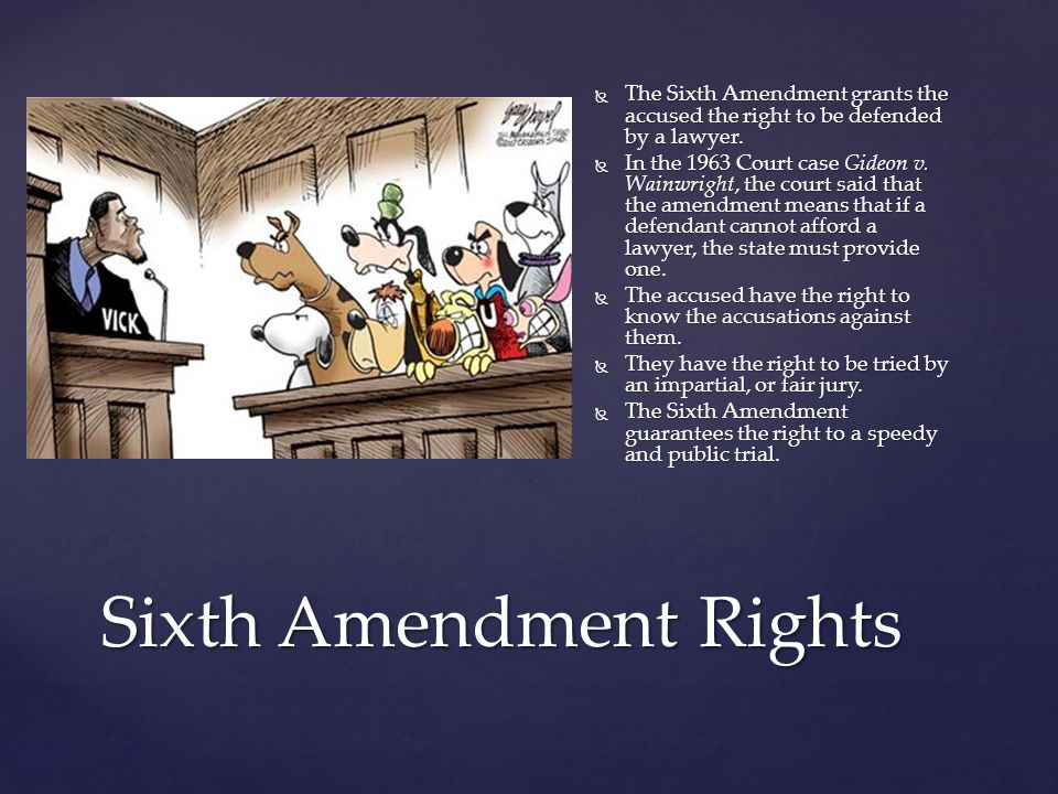 Sixth Amendment Rights