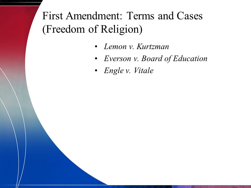 First Amendment: Terms and Cases (Freedom of Religion)