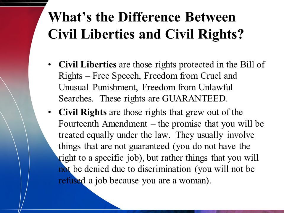 What's the Difference Between Civil Liberties and Civil Rights