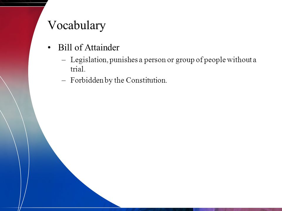 Vocabulary Bill of Attainder