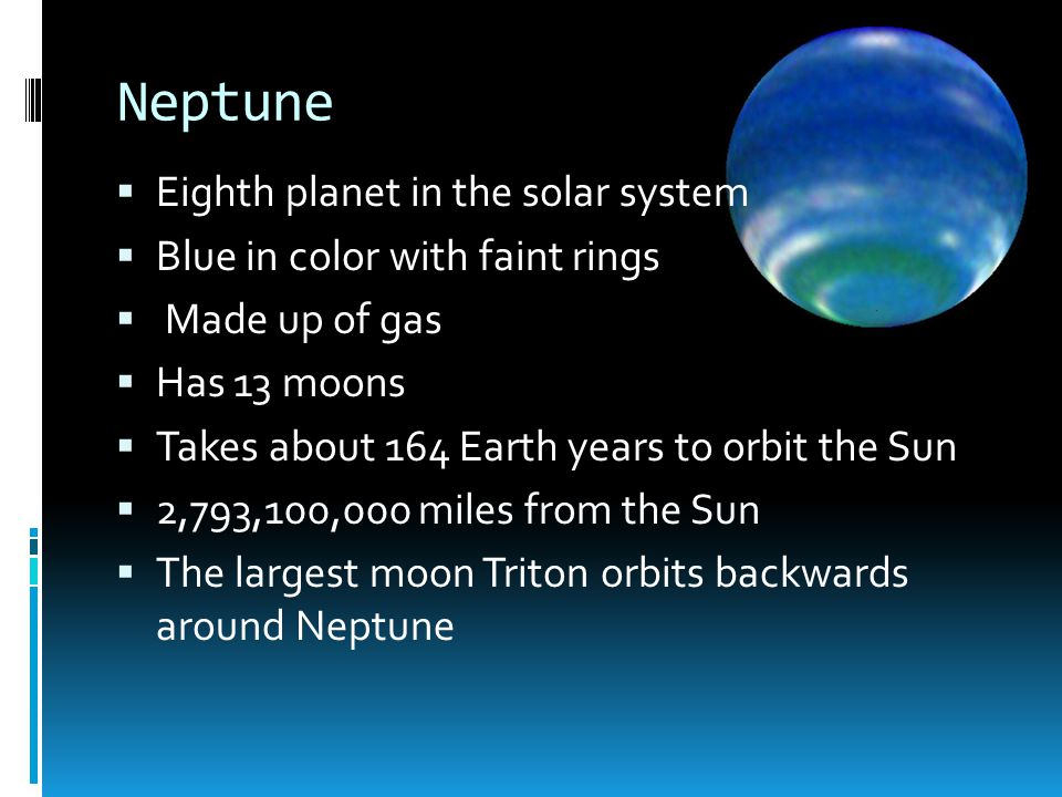Neptune Eighth planet in the solar system