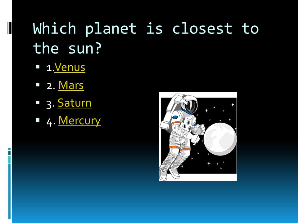 Which planet is closest to the sun