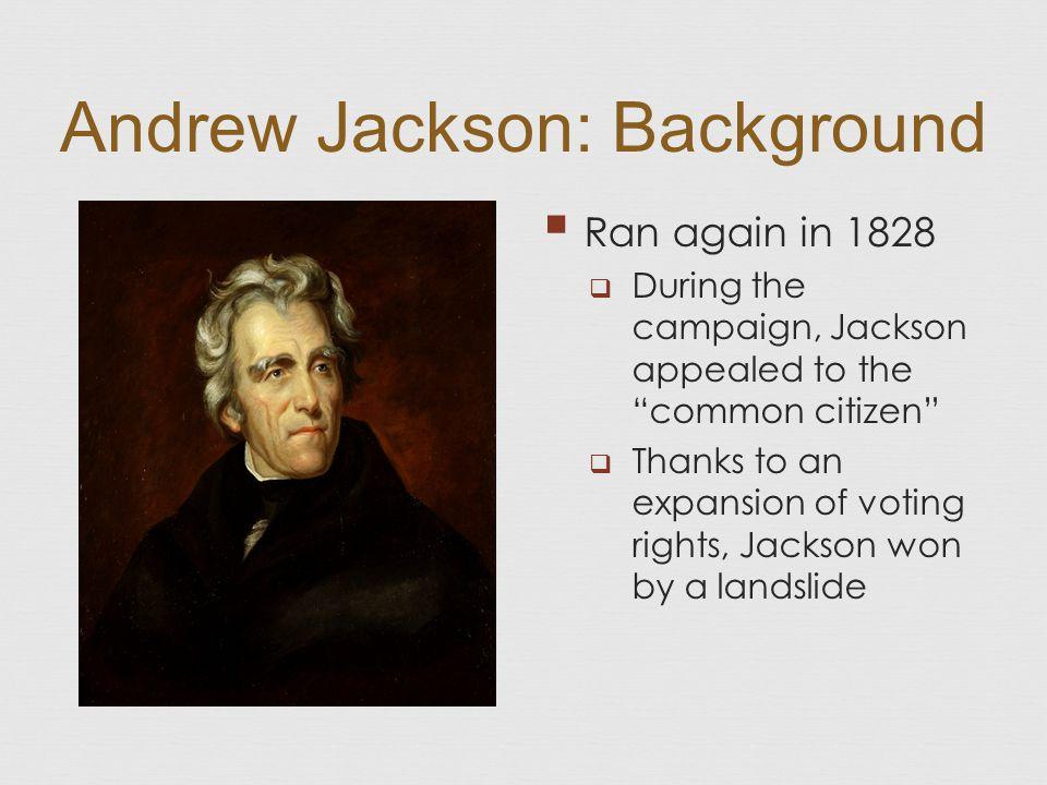 Andrew Jackson: Background