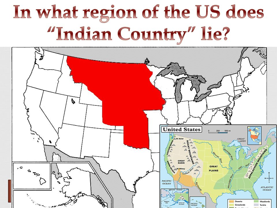 In what region of the US does Indian Country lie