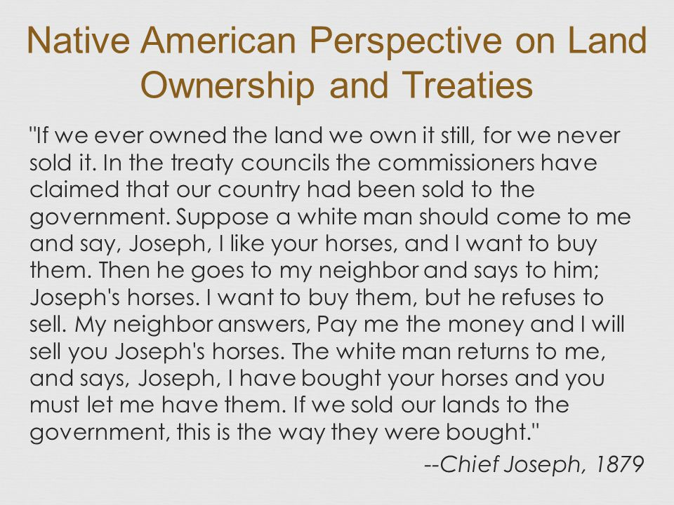 Native American Perspective on Land Ownership and Treaties