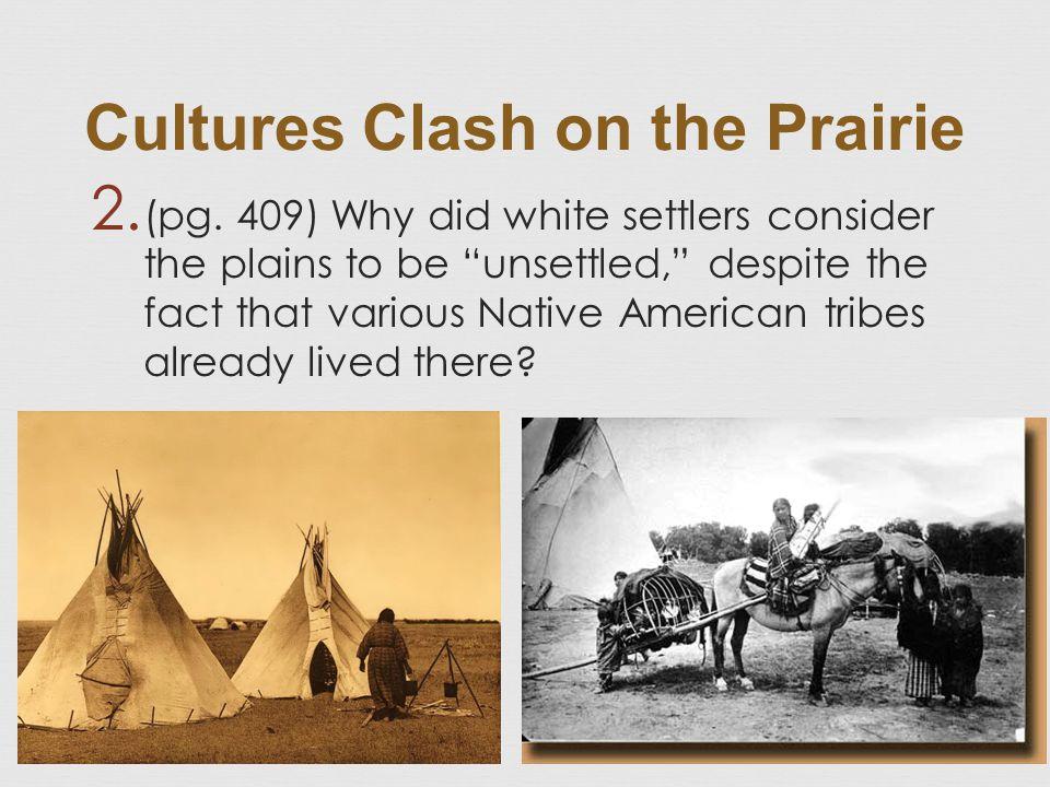 Cultures Clash on the Prairie