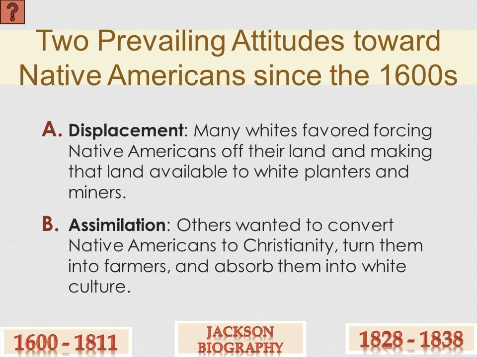 Two Prevailing Attitudes toward Native Americans since the 1600s