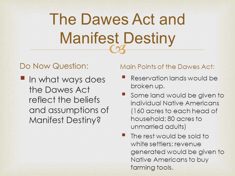 The Dawes Act and Manifest Destiny
