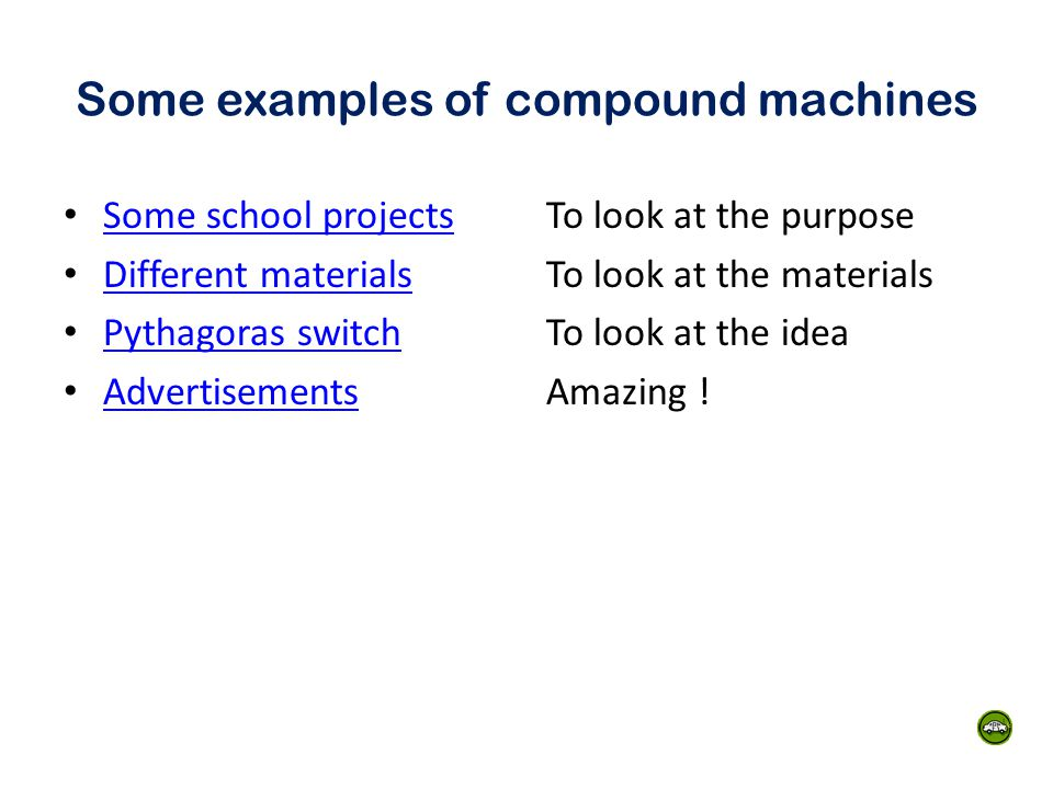 Some examples of compound machines