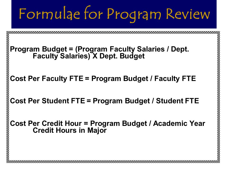 Formulae for Program Review