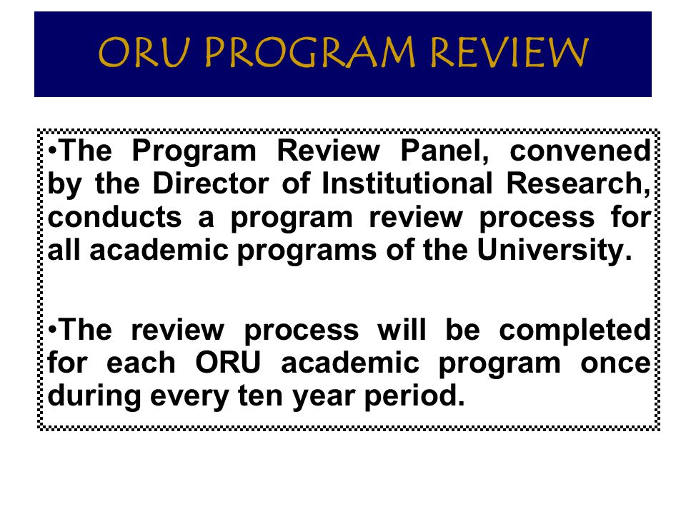 ORU PROGRAM REVIEW