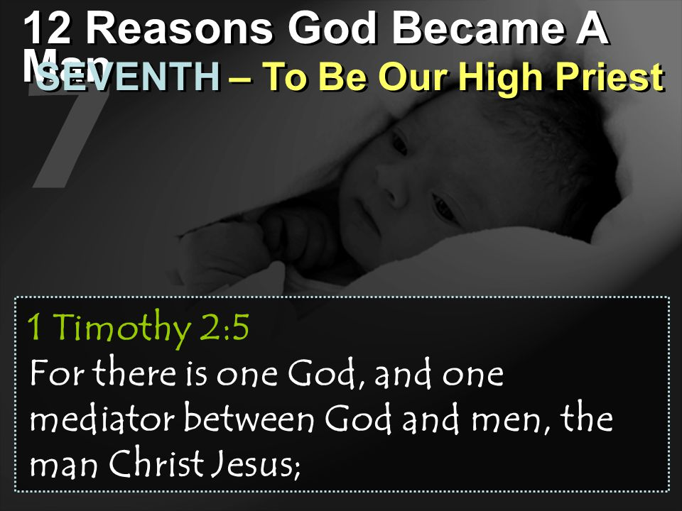 7 12 Reasons God Became A Man SEVENTH – To Be Our High Priest