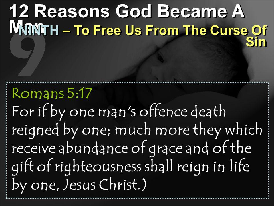 9 12 Reasons God Became A Man