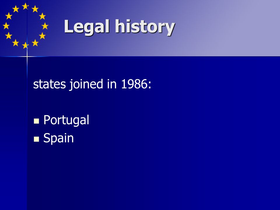 states joined in 1986: Portugal Spain