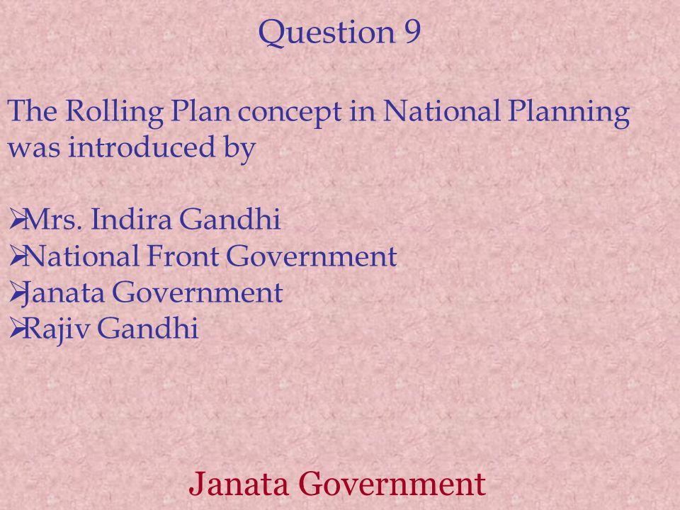 Question 9 Janata Government