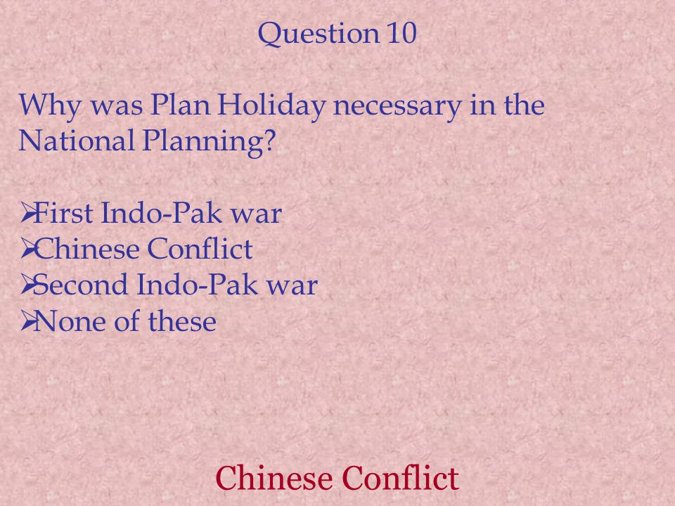 Chinese Conflict Question 10