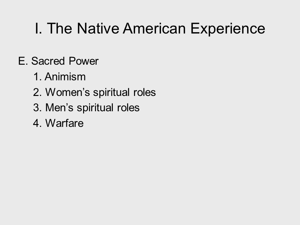 I. The Native American Experience