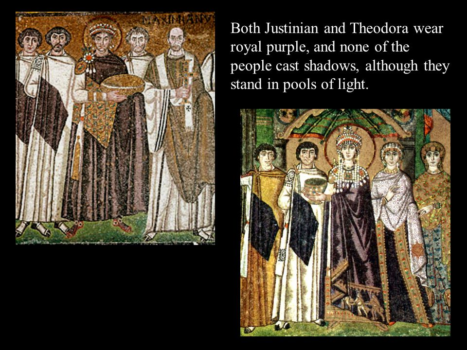 Both Justinian and Theodora wear royal purple, and none of the people cast shadows, although they stand in pools of light.