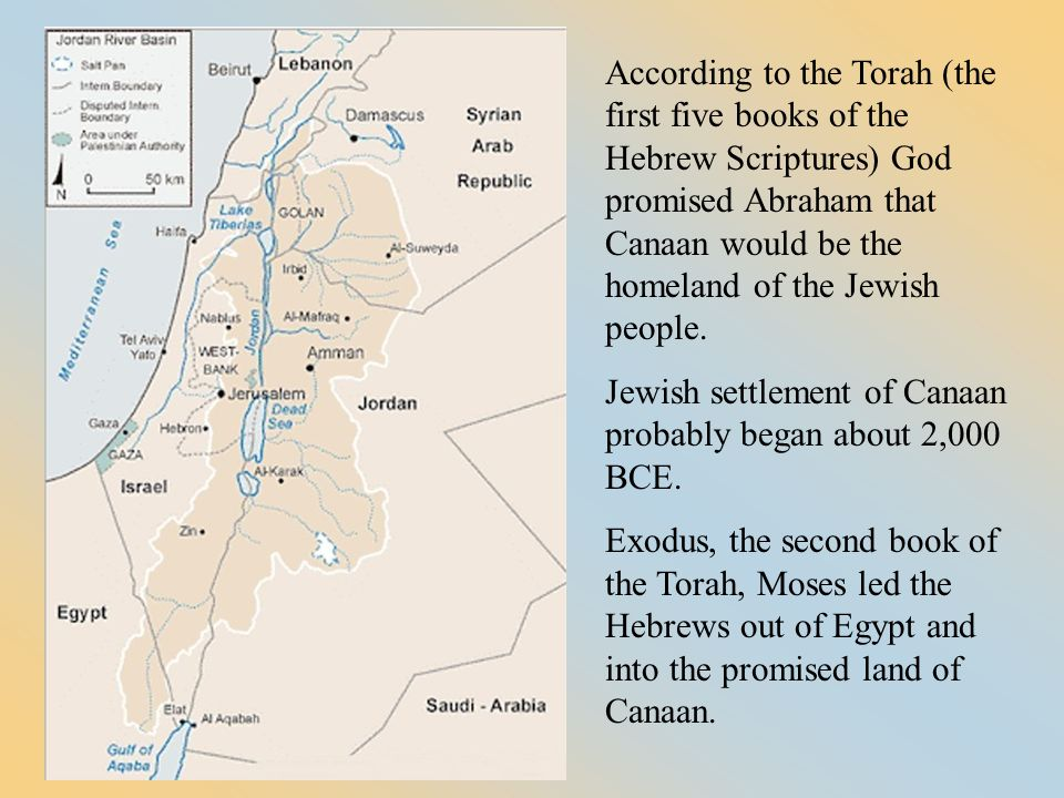 Jewish settlement of Canaan probably began about 2,000 BCE.