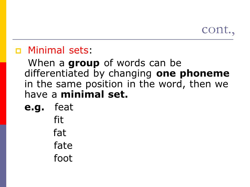 cont., Minimal sets: