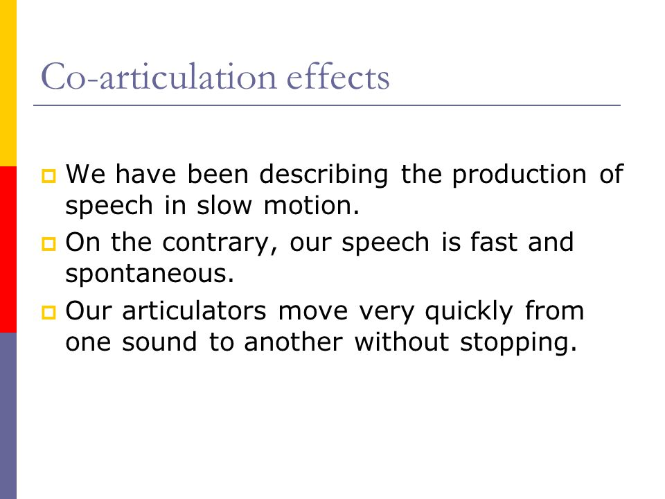 Co-articulation effects