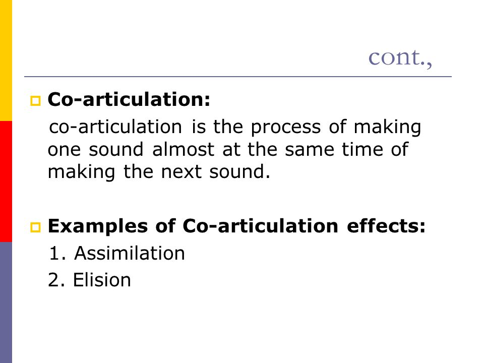 cont., Co-articulation: