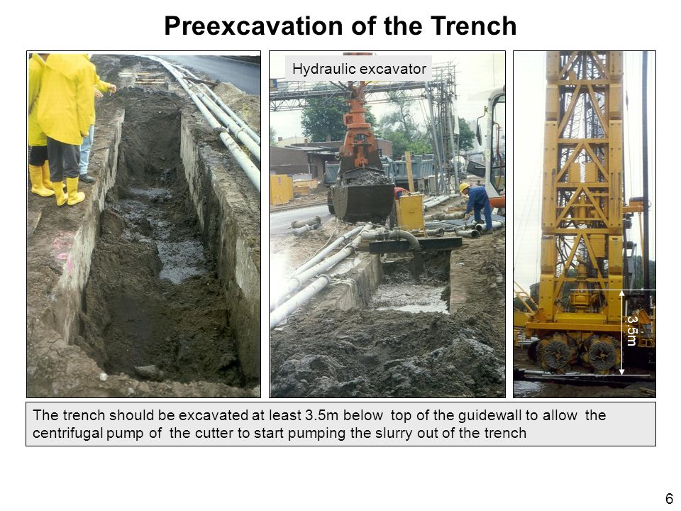 Preexcavation of the Trench