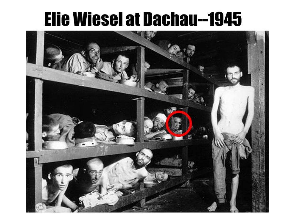 Elie Wiesel at Dachau--1945