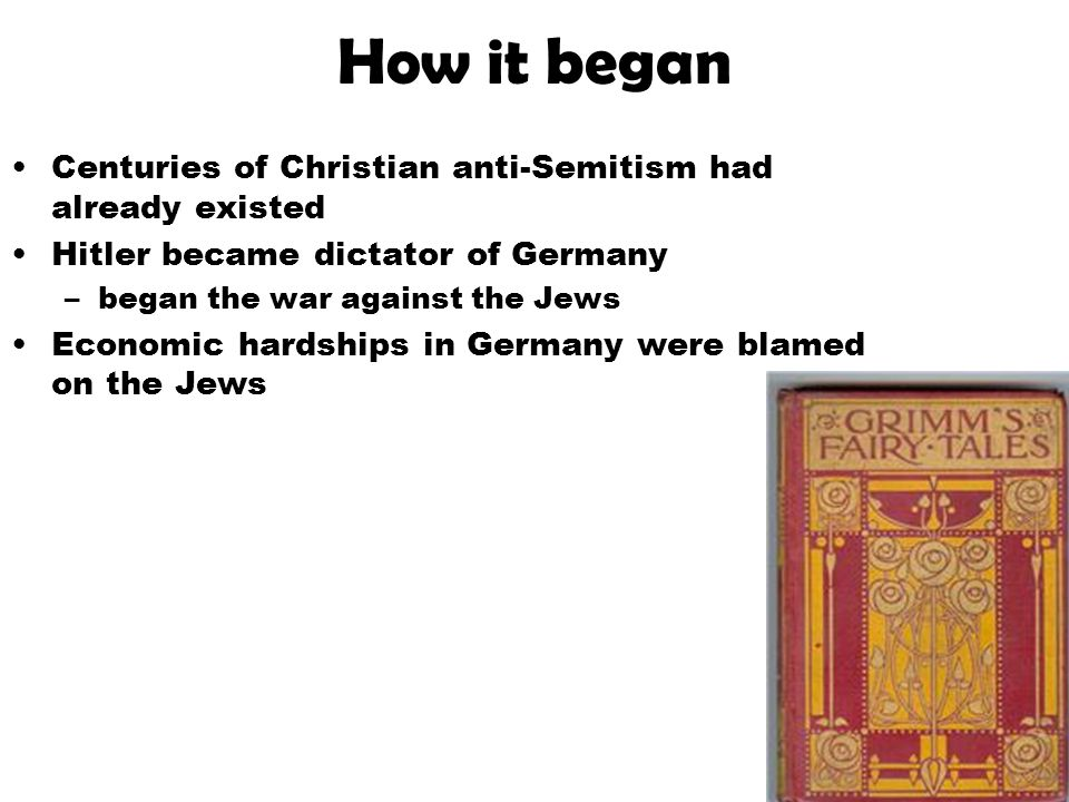 How it began Centuries of Christian anti-Semitism had already existed