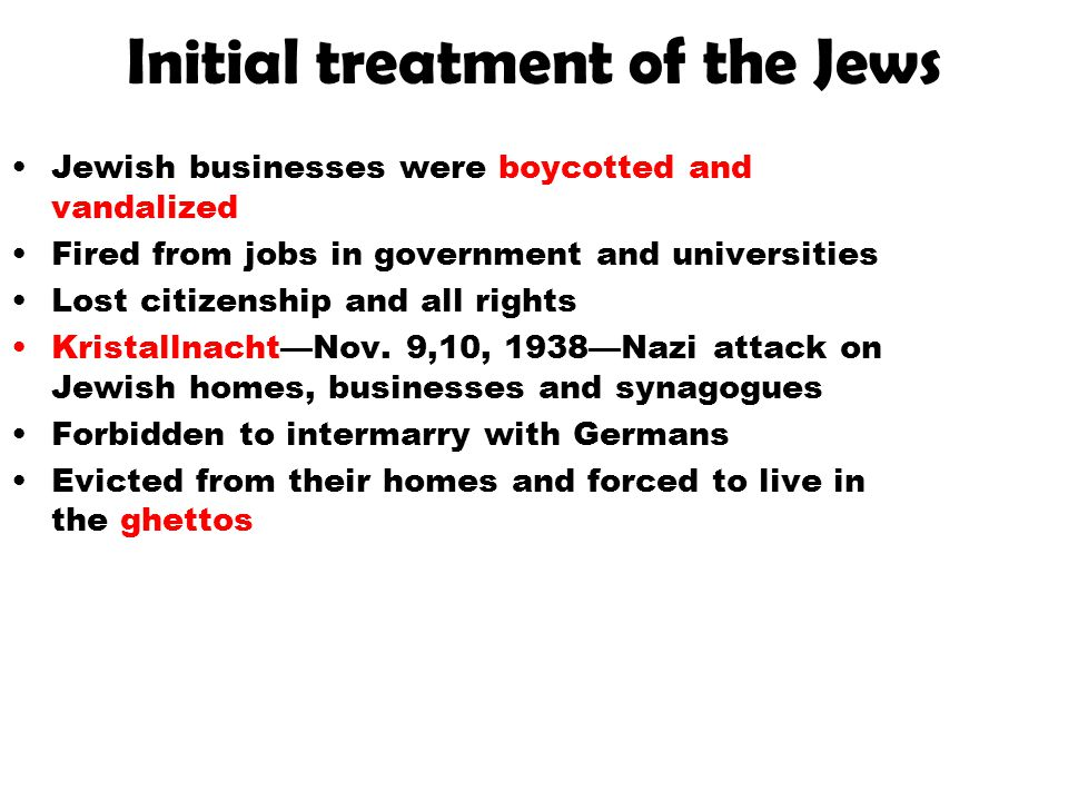 Initial treatment of the Jews