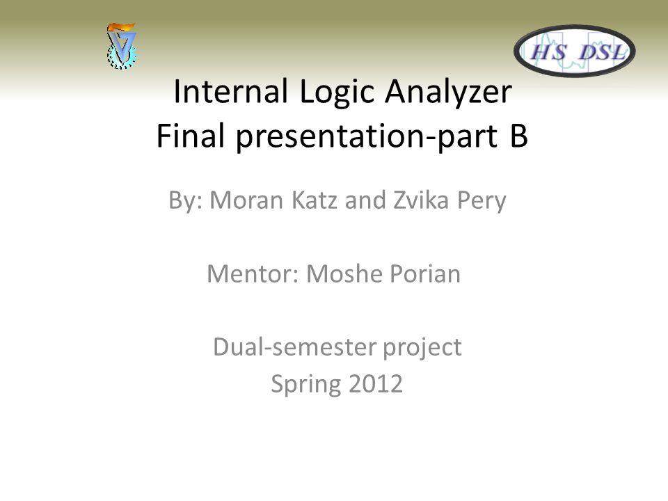 Internal Logic Analyzer Final presentation-part B