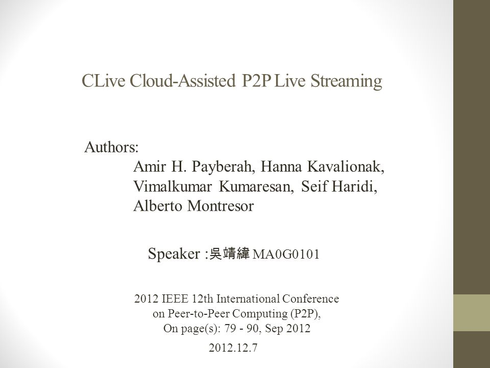 CLive Cloud-Assisted P2P Live Streaming