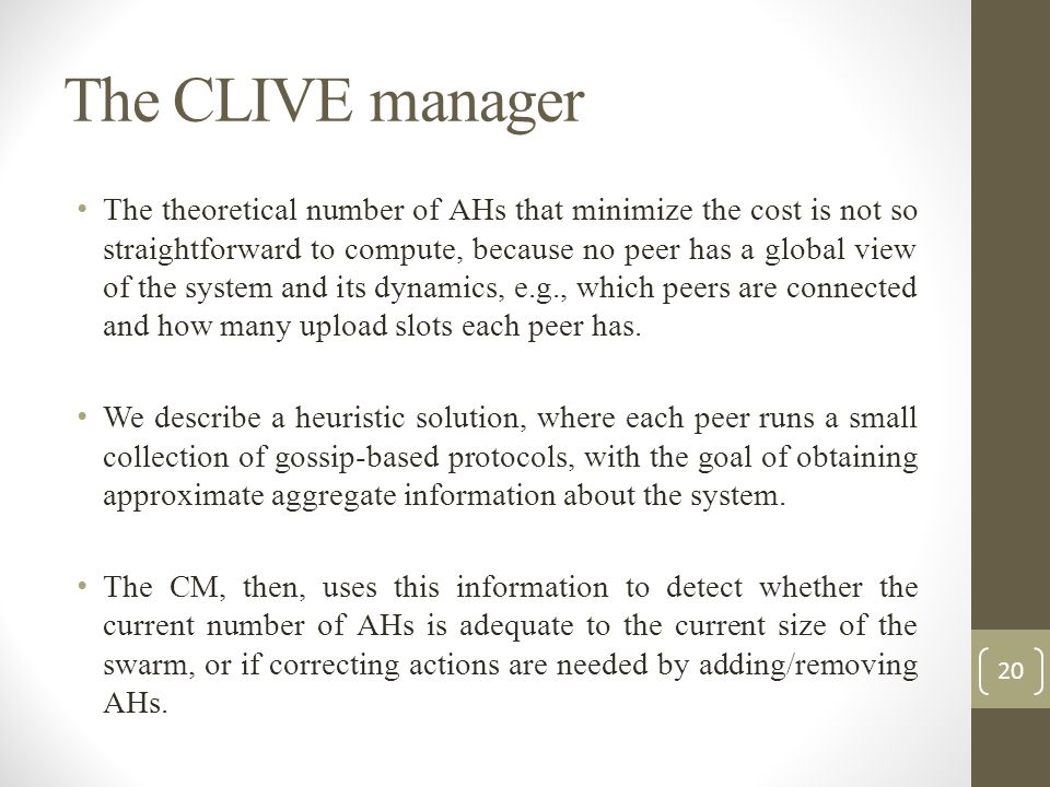 The CLIVE manager
