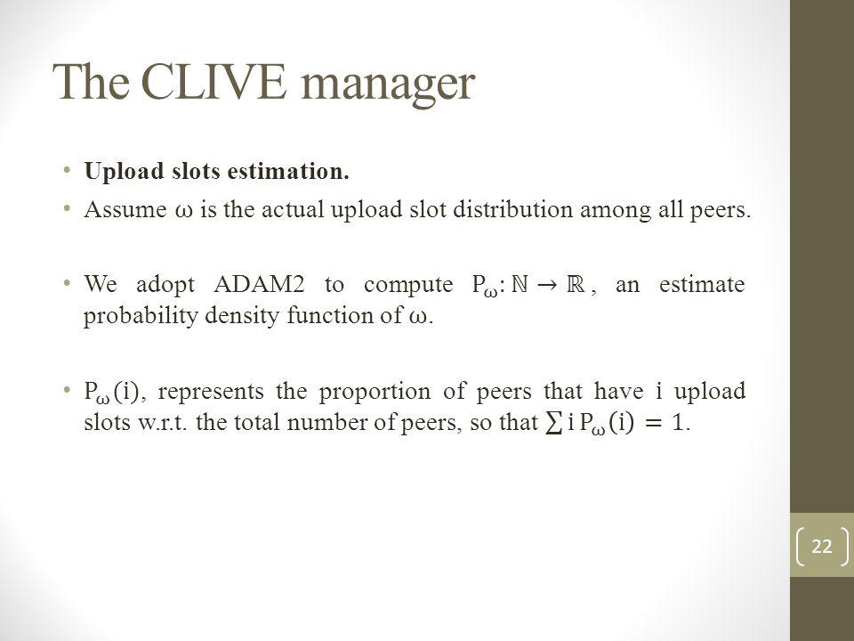 The CLIVE manager Upload slots estimation.