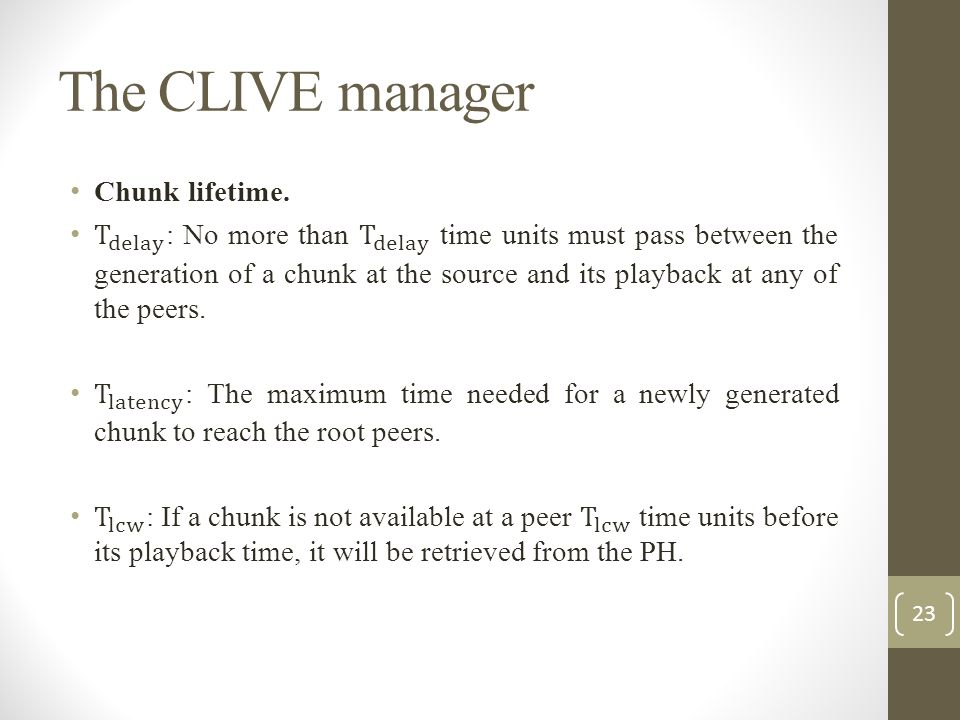 The CLIVE manager Chunk lifetime.