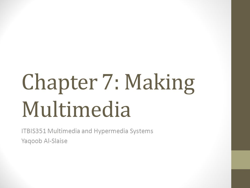 Chapter 7: Making Multimedia