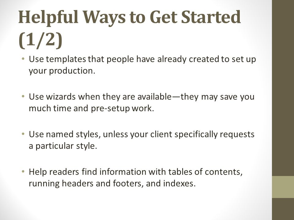 Helpful Ways to Get Started (1/2)