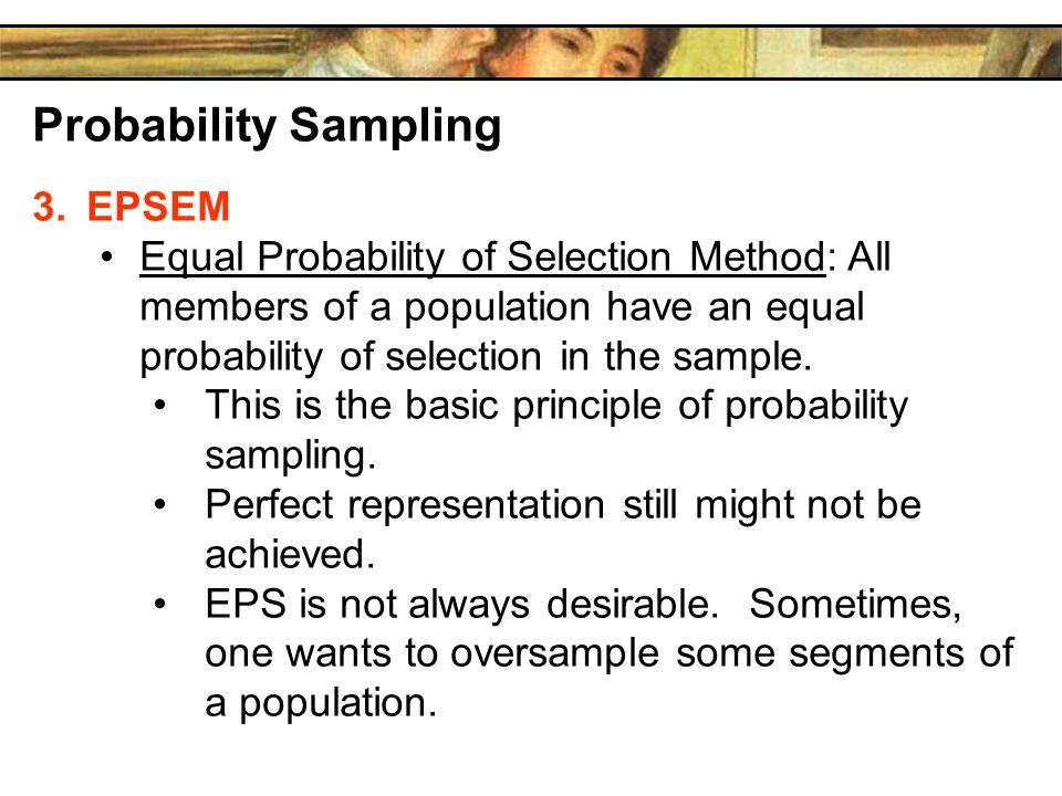 Probability Sampling EPSEM