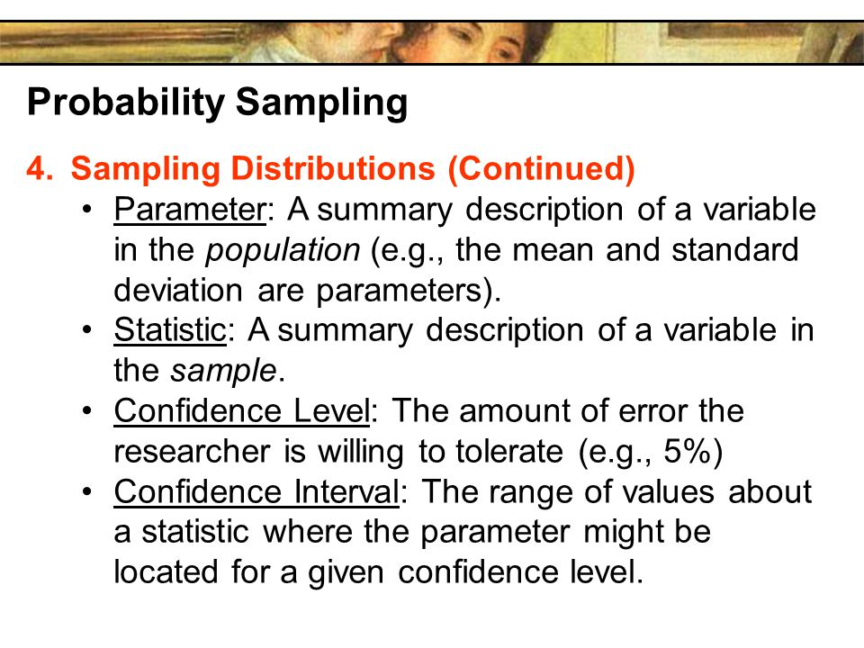 Probability Sampling Sampling Distributions (Continued)