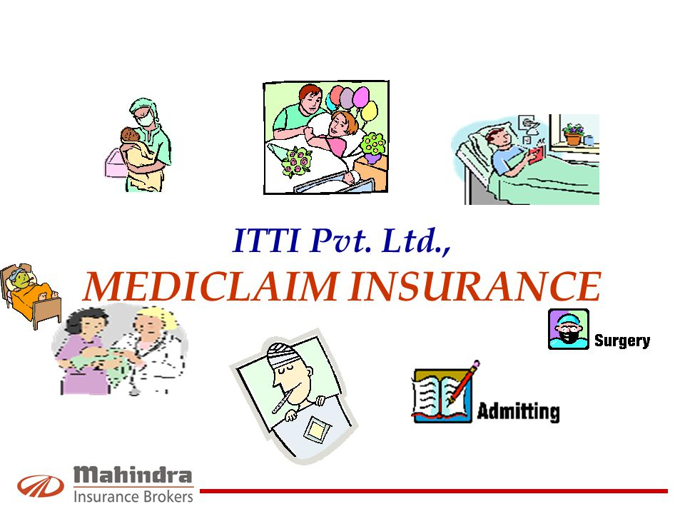 ITTI Pvt. Ltd., MEDICLAIM INSURANCE
