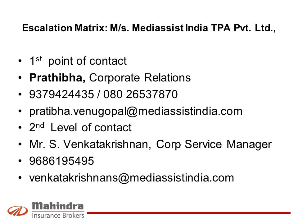 Escalation Matrix: M/s. Mediassist India TPA Pvt. Ltd.,