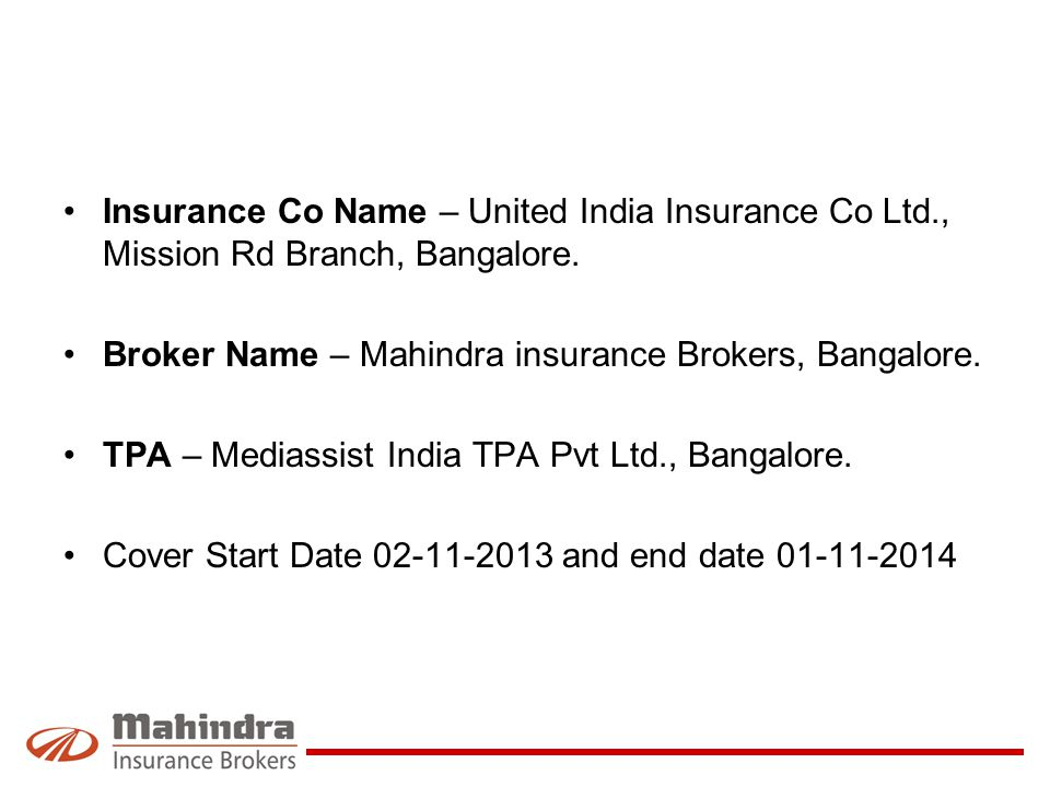 Insurance Co Name – United India Insurance Co Ltd