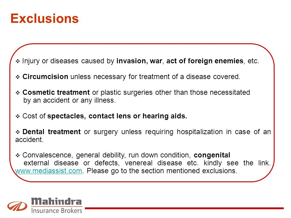 Exclusions Injury or diseases caused by invasion, war, act of foreign enemies, etc.