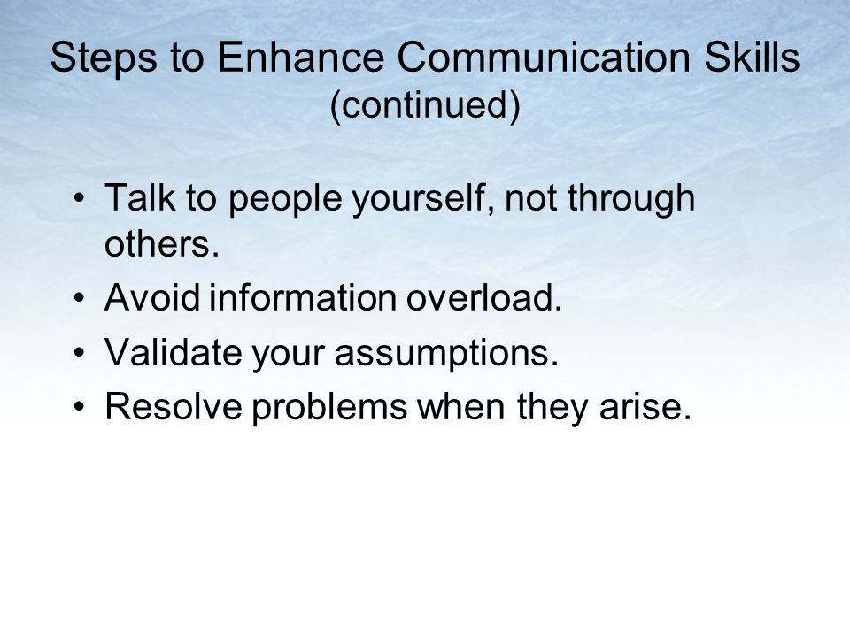 Steps to Enhance Communication Skills (continued)