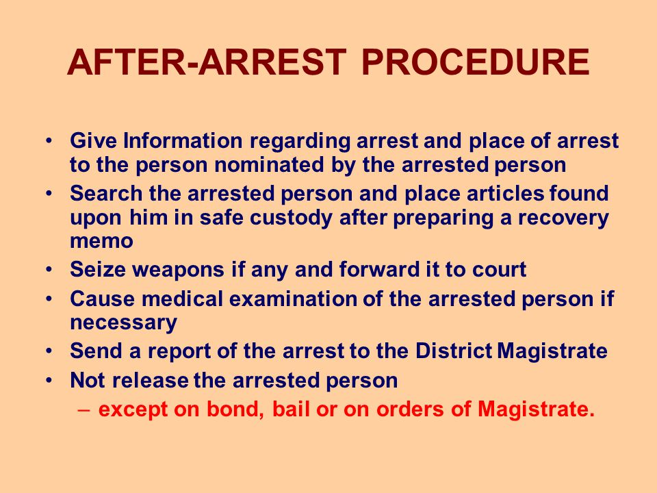 AFTER-ARREST PROCEDURE