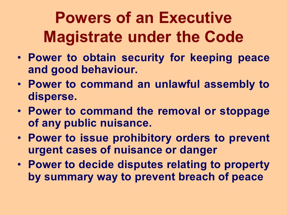Powers of an Executive Magistrate under the Code