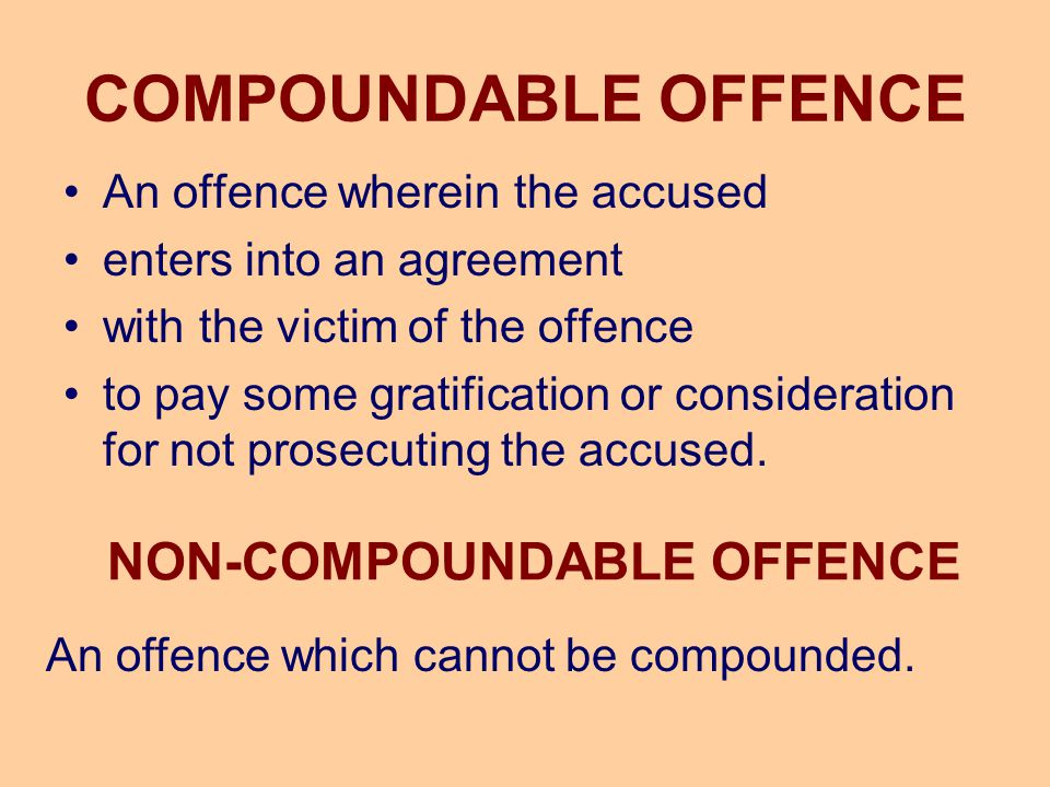 NON-COMPOUNDABLE OFFENCE