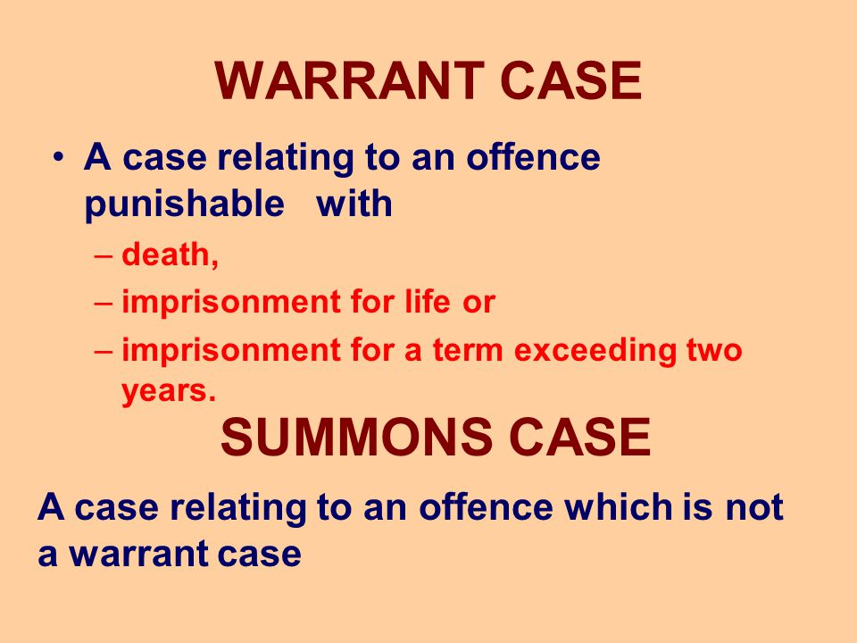 WARRANT CASE SUMMONS CASE