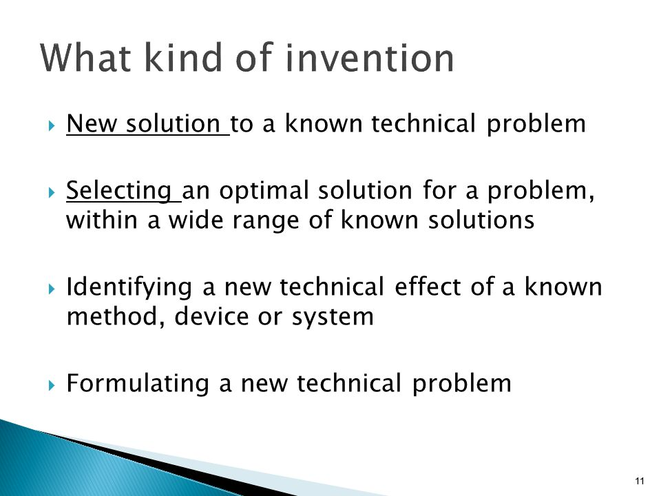 What kind of invention New solution to a known technical problem