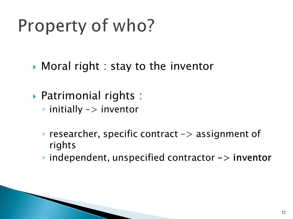 Property of who Moral right : stay to the inventor